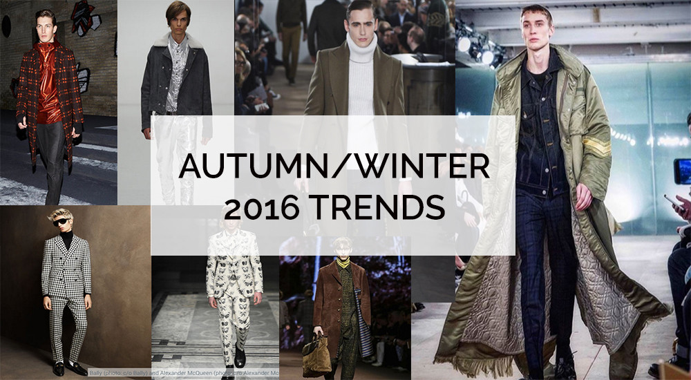 MENS WEAR TRENDS AW16