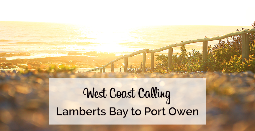 West Coast Calling Lamberts Bay to Port Owen on My Lime Boots
