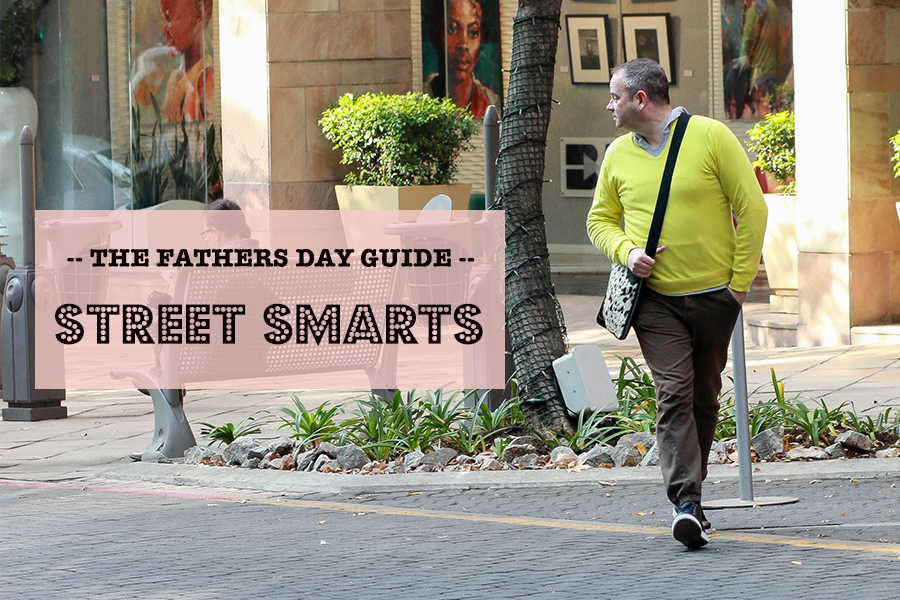 Fathers Day Guide Street Smarts Fashion Look Book