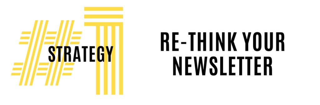 Heading 1 Re-think Your Newsletter